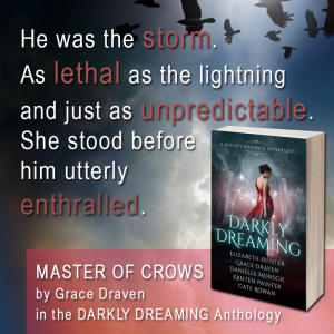 Darkly Dreaming quote by Grace Draven