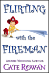 Cover for Flirting with the Fireman