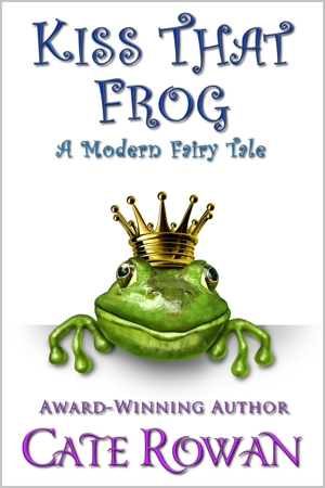 Book Cover for Kiss That Frog by Cate Rowan