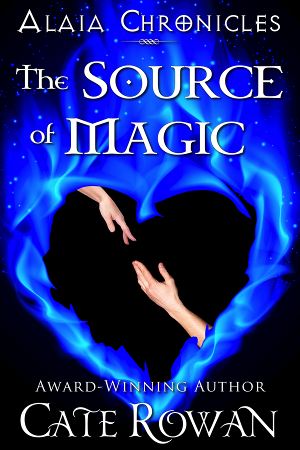 Cover for The Source of Magic: A Fantasy Romance (Alaia Chronicles)